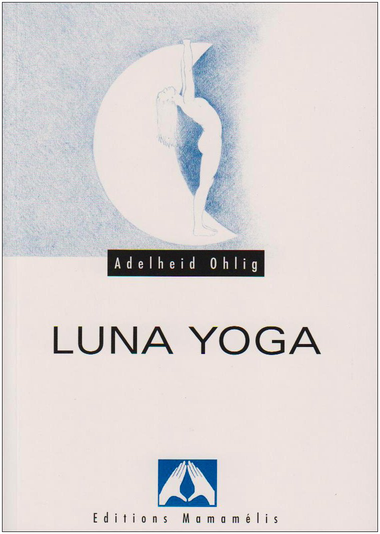 Luna Yoga: Ohlig: 9782940116041: Amazon.com: Books