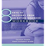 8 Keys to Recovery from an Eating Disorder Workbook (8 Keys to Mental Health)