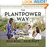 #2: The Plantpower Way: Whole Food Plant-Based Recipes and Guidance for The Whole Family