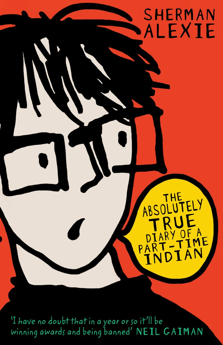 The Absolutely True Diary of a Part-Time Indian UK Book Cover