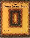 The Boston Commons Quilt, Blanche Young and Helen Young, 0914881175