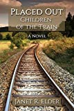 img - for Placed Out: Children of the Train book / textbook / text book