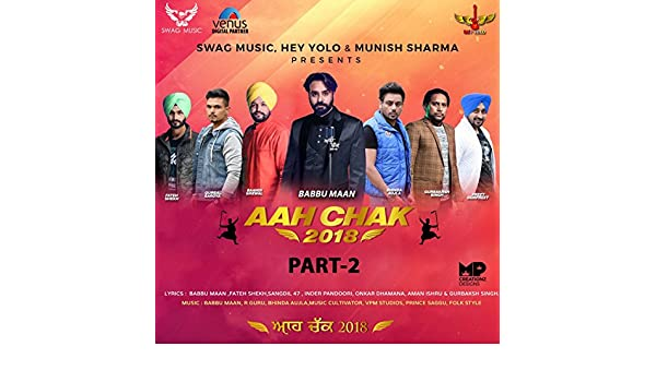 Aah Chak 2018, Pt  2 by Various artists on Amazon Music