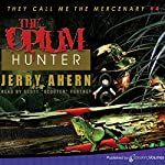 The Opium Hunter: They Call Me the Mercenary, Book 4 | Jerry Ahern