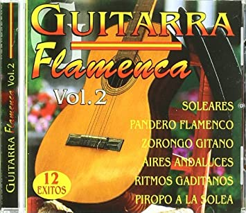 Guitarra Flamenca Vol 2: Guitarra Flamenca: Amazon.es: Música