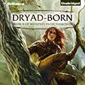 Dryad-Born: Whispers from Mirrowen, Book 2 | Jeff Wheeler