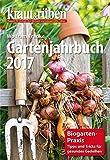 kraut & rüben Gartenjahrbuch 2017