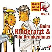 Albert E. erklärt: Beim Kinderarzt und im Krankenhaus (Ich weiß was) | Melle Siegfried