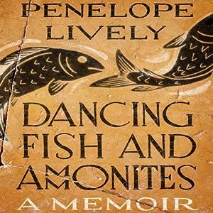 Dancing Fish and Ammonites Audiobook