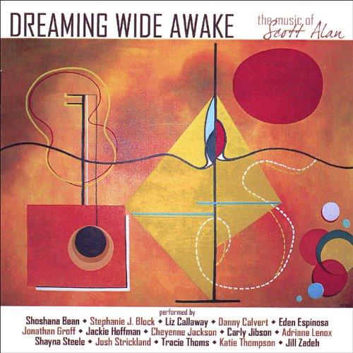 Dreaming Wide Awake: the Music...