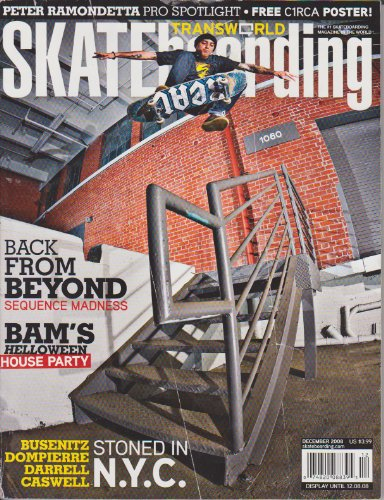 Transworld Skateboarding The #1 Skateboarding Magazine in the World! (Peter Ramondetta: Pro Spotlight, Back from beyond, sequence madness, Bam's Halloween House Party, Stoned in N.Y.C., Volume 26, Number 12, December