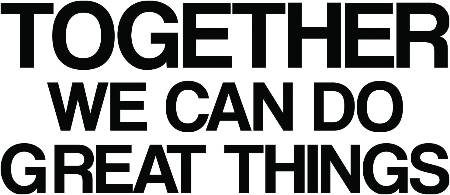 My Vinyl Story Together We Can Do Great Things Office Decor Wall Art Wall Decal Inspirational Motivational Vinyl Office Supplies Home Gym Work Wall Sticker Teamwork Quote Business Sign Gift Large