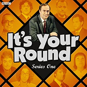 It's Your Round: Complete Series 1 Radio/TV Program