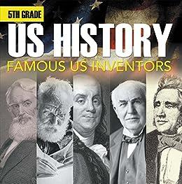amazon com 5th grade us history famous us inventors fifth grade