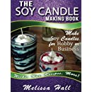 The Soy Candle Making Book