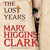 The Lost Years: A Novel | Mary Higgins Clark