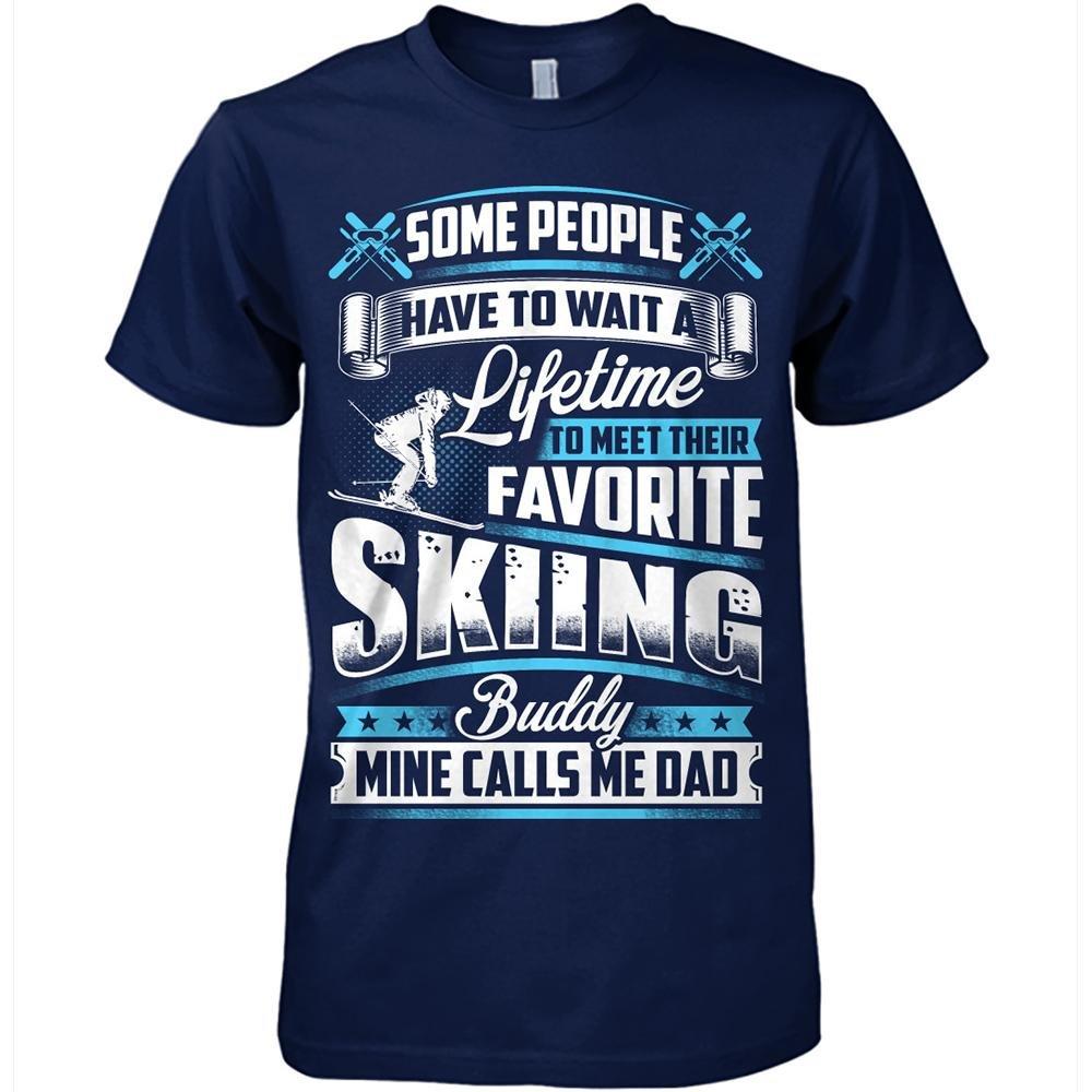Skiing Tshirt Favorite Skiing Buddy Mine Calls Me Dad Skiing Tshirt For