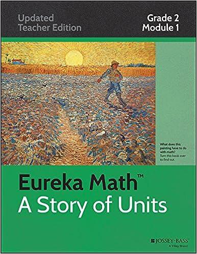 Amazon com: Eureka Math, A Story of Units: Grade 2, Module 1