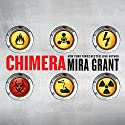 Chimera Audiobook by Mira Grant Narrated by Christine Lakin