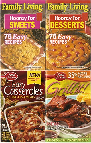 4 Volumes of Cooking Booklets: Betty Crocker Grill It!, Betty Crocker Easy Casseroles & One-Main Dish Meals, Family Living Hooray for Sweets, Family Living Hooray for Deserts