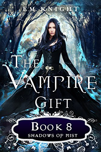 The Vampire Gift 8: Shadows of Mist cover