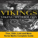 Vikings: Viking Mythology | Simon Hawthorne