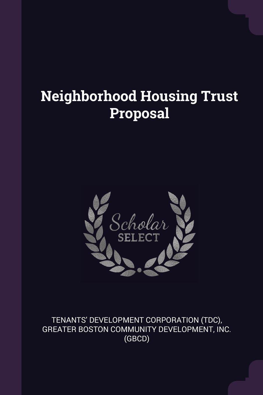 Read Online Neighborhood Housing Trust Proposal pdf
