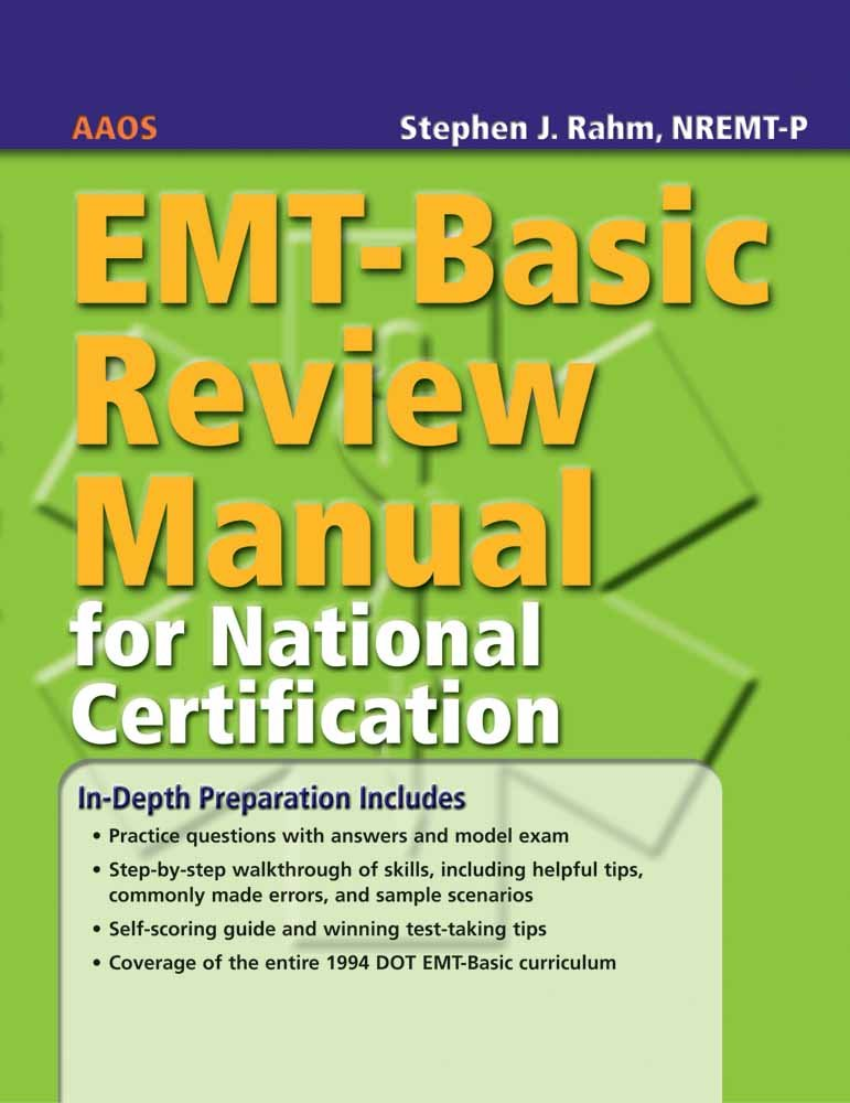 Emt Basic Review Manual For National Certification Aaos American