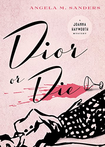 Dior or Die (Vintage Clothing Mysteries Book 2)