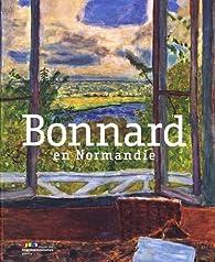 Bonnard en Normandie par  Musée des impressionnismes