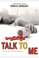 Talk To Me (HELP Book 2) Kindle Edition