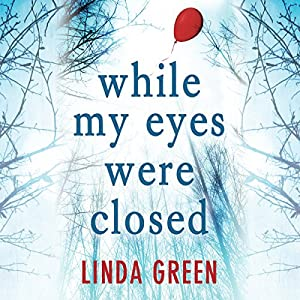 While My Eyes Were Closed Audiobook