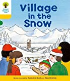 Oxford Reading Tree: Level 5: Stories: Village in the Snow