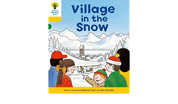 Oxford Reading Tree: Level 5: Stories: Village in the Snow ...