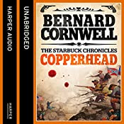 Copperhead: The Starbuck Chronicles, Book 2 | Bernard Cornwell
