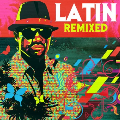 ... Latin Remixed