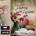 Dworek pod Lipami Hörbuch von Anna J. Szepielak Gesprochen von: Joanna Gajór