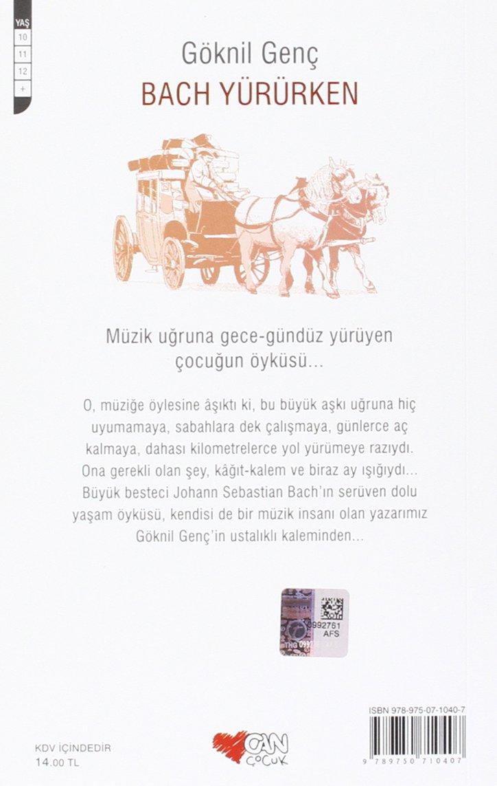 Bach Yururken Goknil Genc 9789750710407 Amazon Com Books