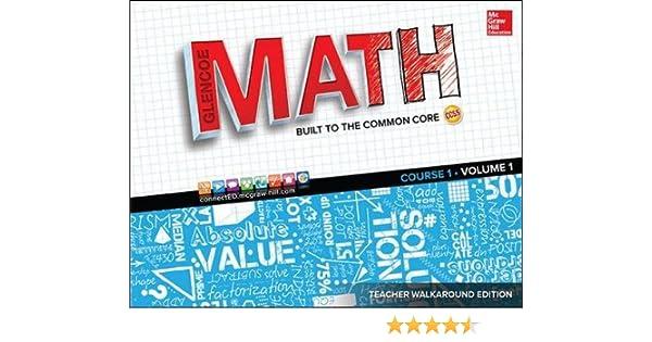 Glencoe math built to the common core teacher walkaround edition glencoe math built to the common core teacher walkaround edition vol 1 math applic conn crse mcgraw hill education 9780021381081 amazon fandeluxe Images