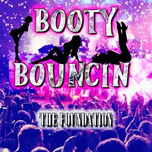 Booty Bouncin [Explicit] - Booty Bouncin