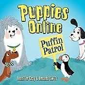 Puppies Online: Puffin Patrol | Jennifer Gray, Amanda Swift