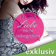 Liebe nicht inbegriffen Hörbuch von  Ki-Ela Gesprochen von: Eni Winter