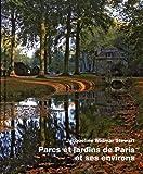 img - for Parcs et Jardins de Paris et Ses Environs (French Edition) book / textbook / text book