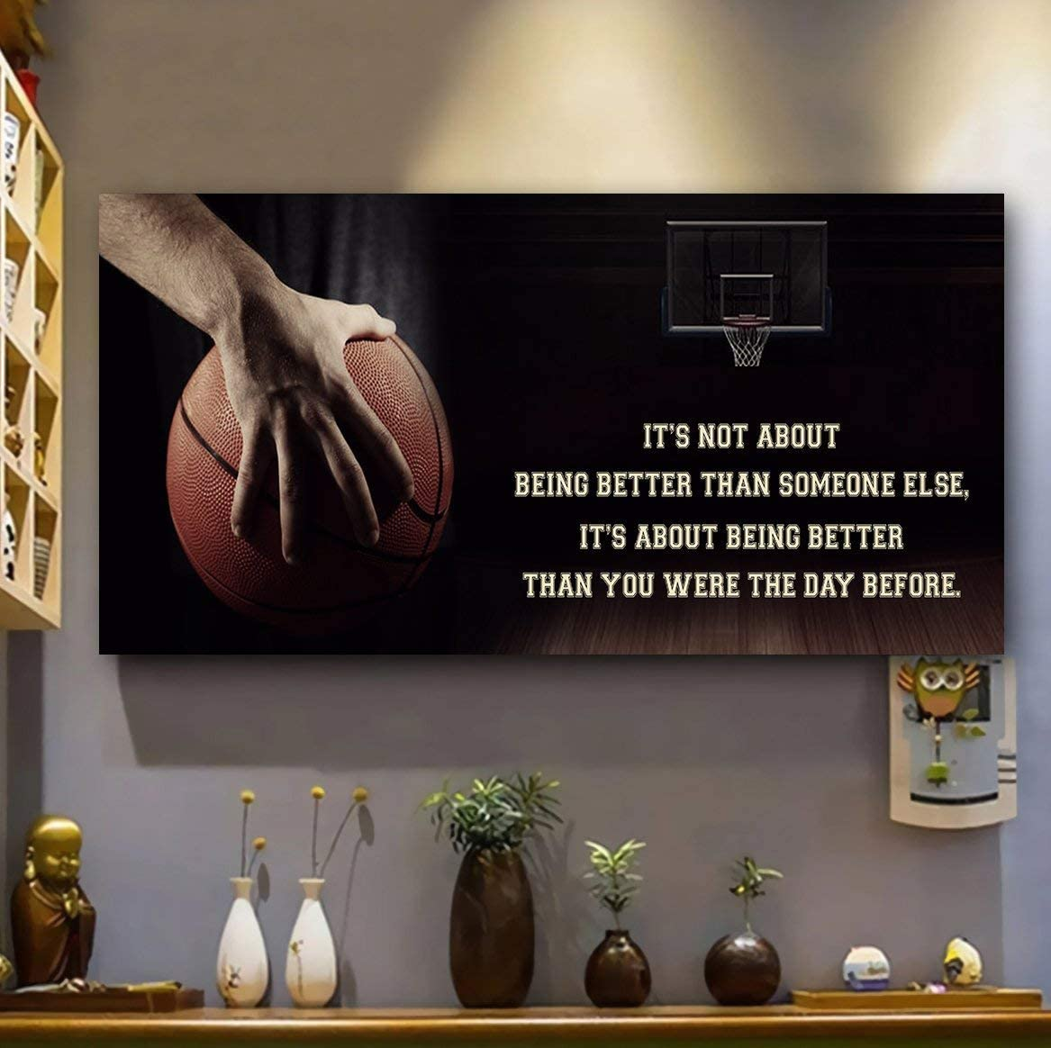 zart Sport Poster- Basketball Poster -Gift for Son- It's not About Being Better Than Someone Else- Gift for Men-Wall Decor-Decorative Home-Art Print Size 11''x22'', 24''x48'', No Frame.