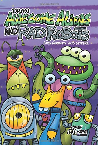 Make use of Awesome Aliens and Rad Robots With Numbers and Letters