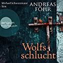 Wolfsschlucht Audiobook by Andreas Föhr Narrated by Michael Schwarzmaier