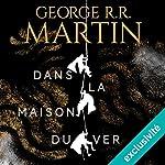 Dans la maison du ver | George R. R. Martin