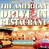 The American Drive-In Restaurant, Hans Halbersadt and Michael K. Witzel, 0760313504