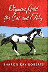 Olympic Gold for Cat and Toby Kindle Edition