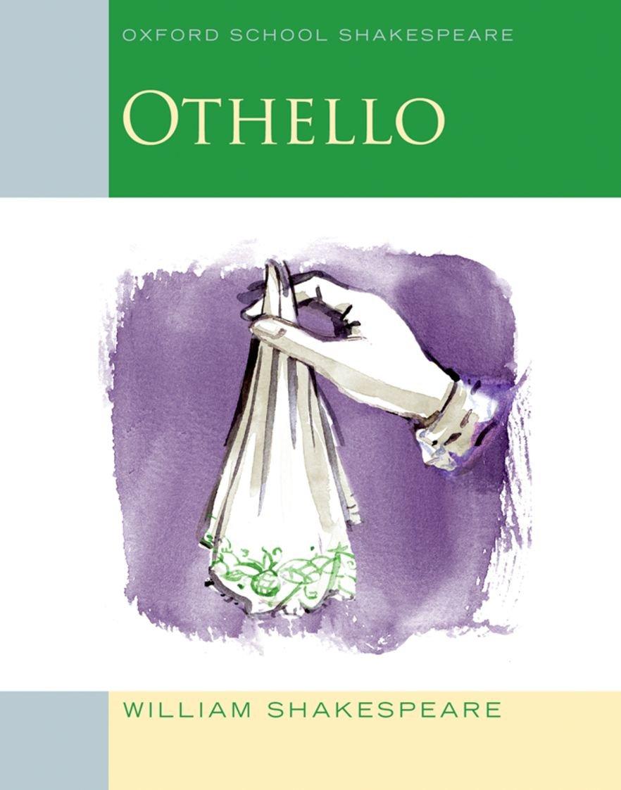 Oxford School Shakespeare   Fourth Edition  Ab 11. Schuljahr   Othello  Reader
